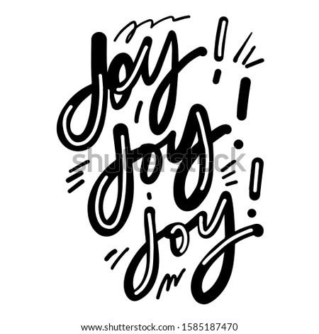 Joy! Joy! Joy! Hand lettering illustration for your design. Christmas card wish