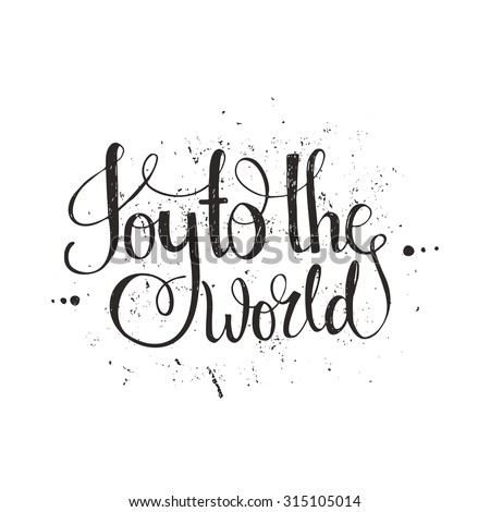 joy to the world   handdrawn