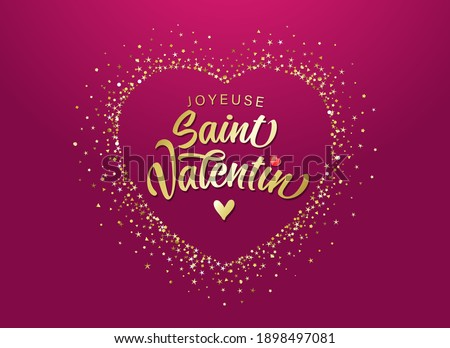 Joyeuse Saint Valentin French calligraphy - Happy Valentines Day with golden dust heart. Valentine's Day greeting card with cute gold lettering on dark pink background. Vector illustration