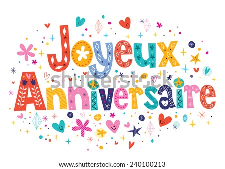 Birthday or joyeux anniversaire greeting and invitation card vectors joyeux anniversaire happy birthday in french decorative lettering stopboris Choice Image