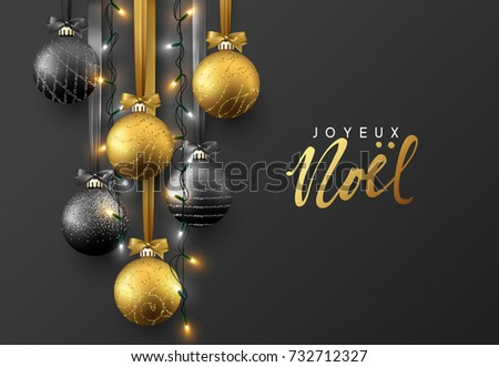 Joyeux Noel. Christmas greeting card, design of xmas ball with realistic garlands on dark background.