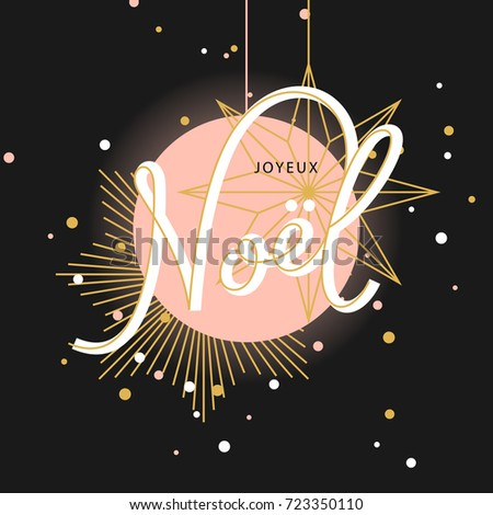 Joyeux Noel, merry Christmas on french, lettering greeting card