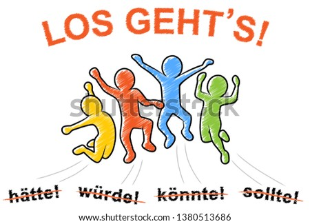 """Joyful and motivated jumping people / Letters with """"hätte, würde, könnte, sollte – LOS GEHT'S!"""" means """"would have, would, could, should – HERE WE GO!"""""""
