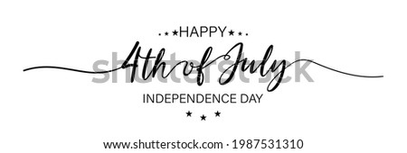 July fourth. Happy independence day. July fourth banner for independence day. Lettering style. Vector Stock photo ©