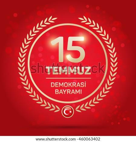 """July 15, 2016 Happy holidays democracy Republic of Turkey Celebration Badge - English """"July 15, 2016 Happy holidays democracy Republic of Turkey Celebration Badge"""""""