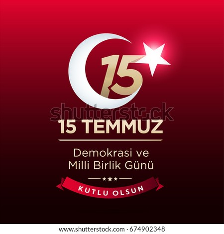 "July 15, 2016 Happy holidays democracy Republic of Turkey Celebration Card and Badges, Label, - English ""July 15, Happy holidays democracy Republic of Turkey Celebration Badge"" - Vector"