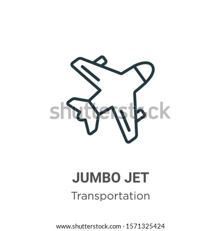 Jumbo jet outline vector icon. Thin line black jumbo jet icon, flat vector simple element illustration from editable transportation concept isolated on white background