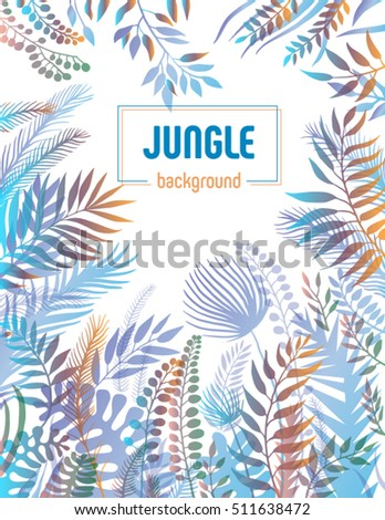 Jungle background with palm trees and leaves. Vector illustration for poster or cover design. #511638472
