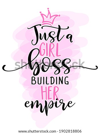 just a girl boss building her