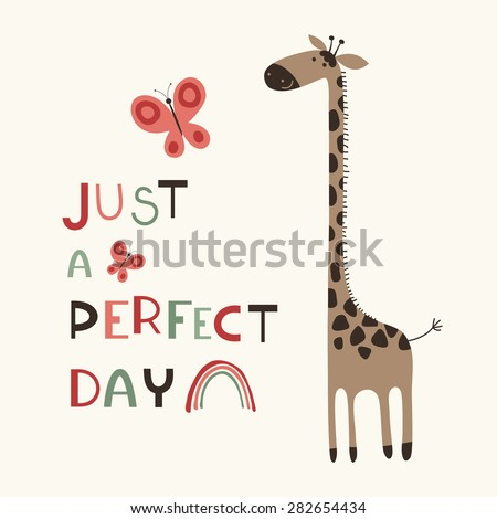 just a perfect day giraffe and