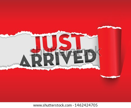 Just Arrived paper ripping vector sign. Page torn effect  Stok fotoğraf ©