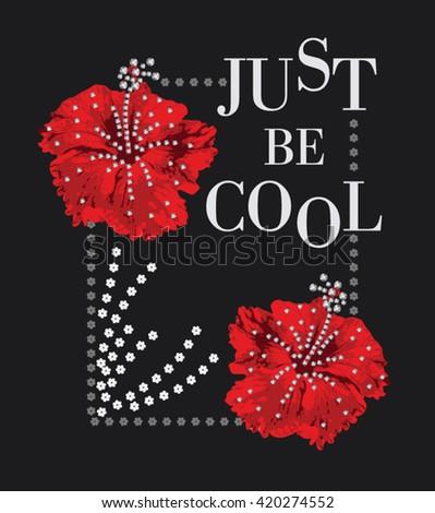 just be cool. slogan typography, t-shirt graphics, vectors