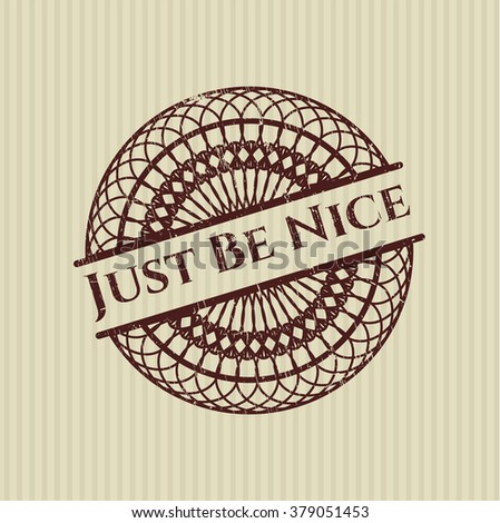 Just Be Nice grunge stamp
