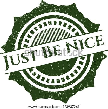 Just Be Nice grunge stamp