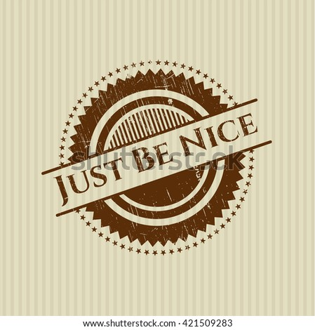 Just Be Nice rubber stamp