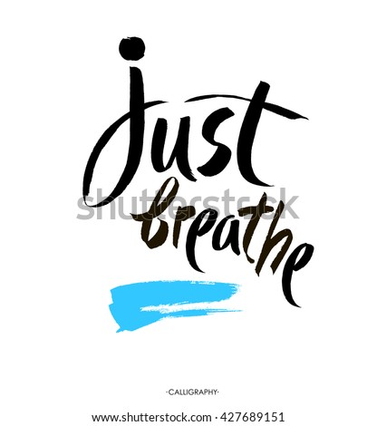 just breathe inspirational