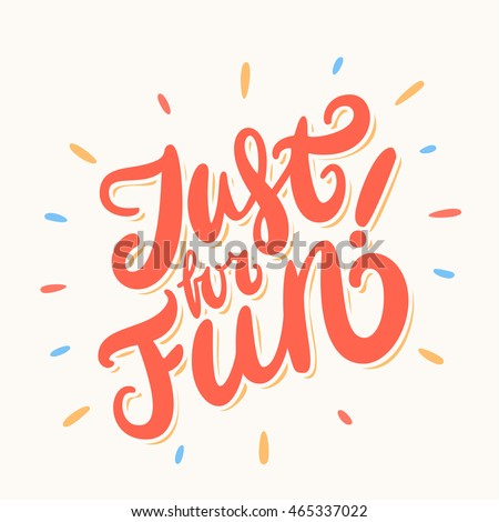 Just for fun. Hand lettering.