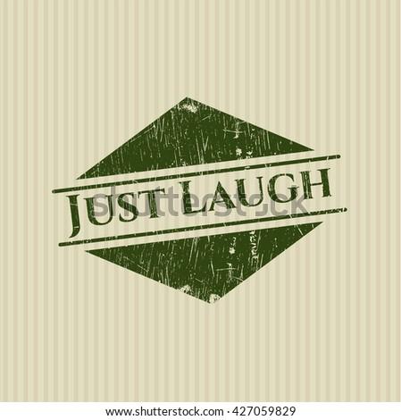 Just Laugh grunge stamp