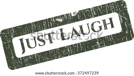 Just Laugh with rubber seal texture