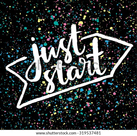 just start  hand drawn
