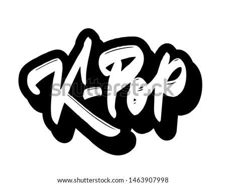 K-pop - korean pop music style. Hand drawn K-pop music lettering sign. Banner, postcard, poster, stickers, tag.Vector illustration