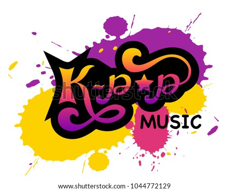 K-pop music - korean pop music style, Hand sketched card. Hand drawn music lettering sign. Banner, postcard, poster, stickers, tag.Vector illustration isolated on spalsh background Stock fotó ©