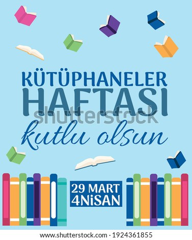 kütüphaneler haftasi kutlu olsun 29 mart 4 nisan. Translate: happy libraries week 29 march 4 april Stok fotoğraf ©
