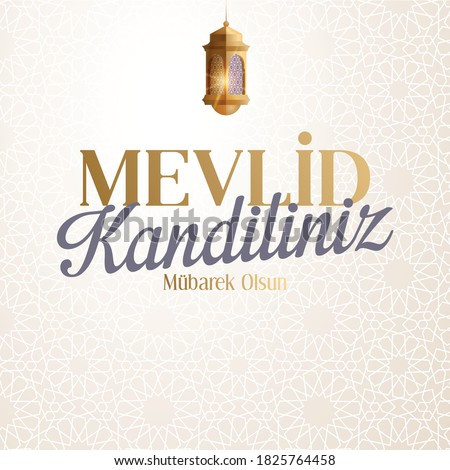 Kandil is one of the five Islamic holy nights: Mevlid, Regaip, Mirac, Berat, Kadir.