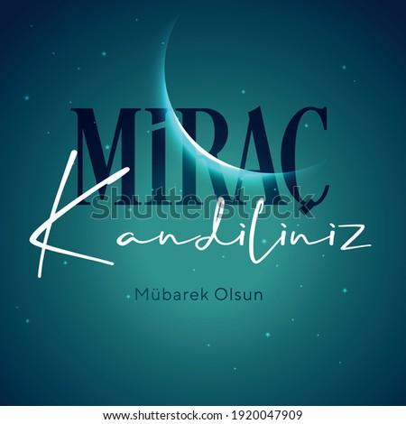 Kandil is one of the five Islamic holy nights: Mevlid, Regaip, Mirac, Berat, Kadir.