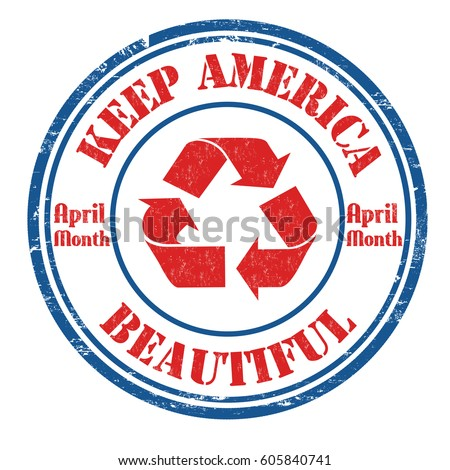 keep america beautiful grunge...