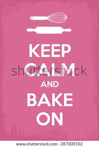 keep calm and bake on vector