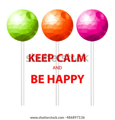 keep calm and be happy  poster