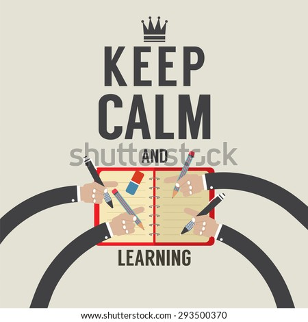 Keep Calm And Learning Vector Illustration