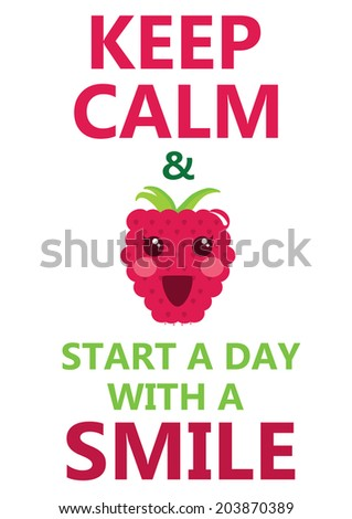 keep calm and start day with a