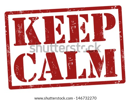 Keep calm grunge rubber stamp, vector illustration