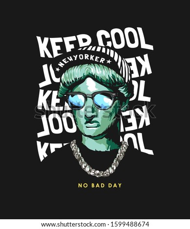 keep cool slogan with liberty statue in street fashion style illustration on black background