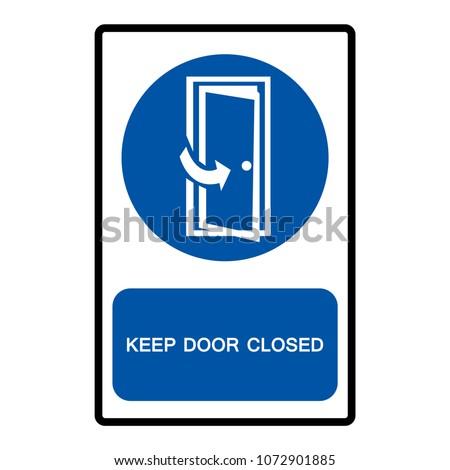 Keep Door Closed Symbols, Vector Illustration, Isolate On White Background Icon. EPS10