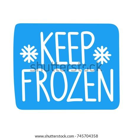 Keep frozen. Vector hand drawn label, badge, sticker illustration on white background.