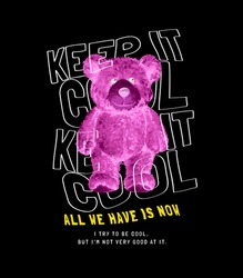keep it cool slogan with invert color bear doll on black background