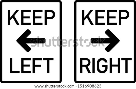 Keep Left Keep Right Signs