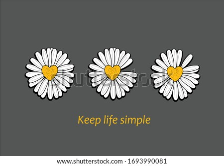 keep life simple vector  margarita lettering design daisy  fashion  style trend spring summer print pattern positive quote  illustration  daisy spring stationary chamomile fashion design Stockfoto ©