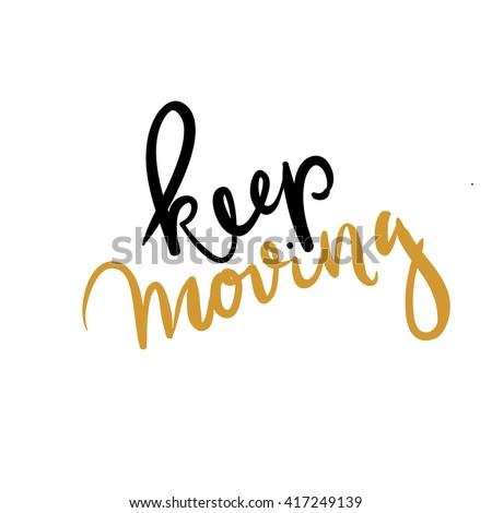 keep moving inspirational