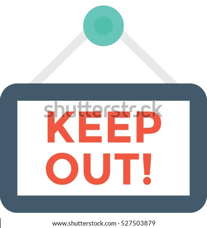 Keep Out Vector Icon