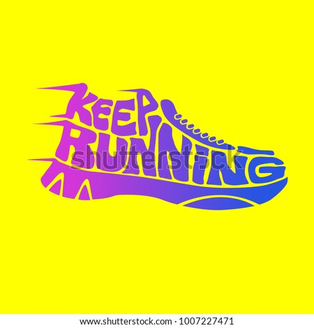 Keep running lettering sign