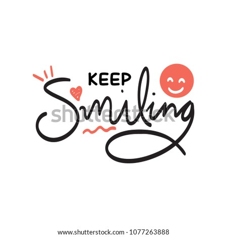 keep smiling typography vector