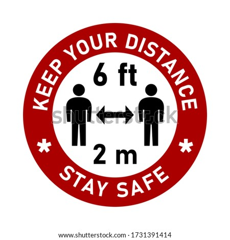 Keep Your Distance 6 ft or 6 Feet 2 m or 2 Metres and Stay Safe Round Traffic Sign Style Adhesive or Badge Social Distancing Instruction Icon. Vector Image. Zdjęcia stock ©