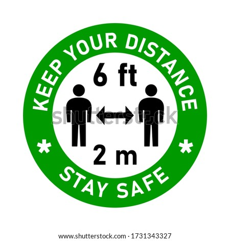 Keep Your Distance Stay Safe Social Distancing Traffic Sign Style Round Keep a Safe Distance of 6 ft or 6 Feet 2 m or 2 Metres Sticker Badge Instruction Icon. Vector Image. Zdjęcia stock ©