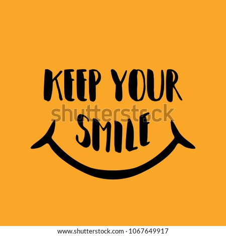 keep your smile hand drawn