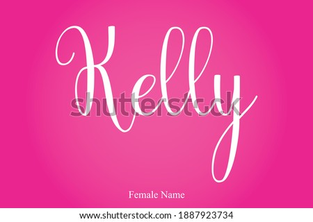 Kelly Female Name Cursive Calligraphy Text Inscription On Pink Background