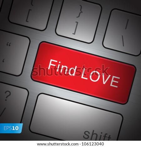 Keyboard Find love, vector Eps10 illustration.